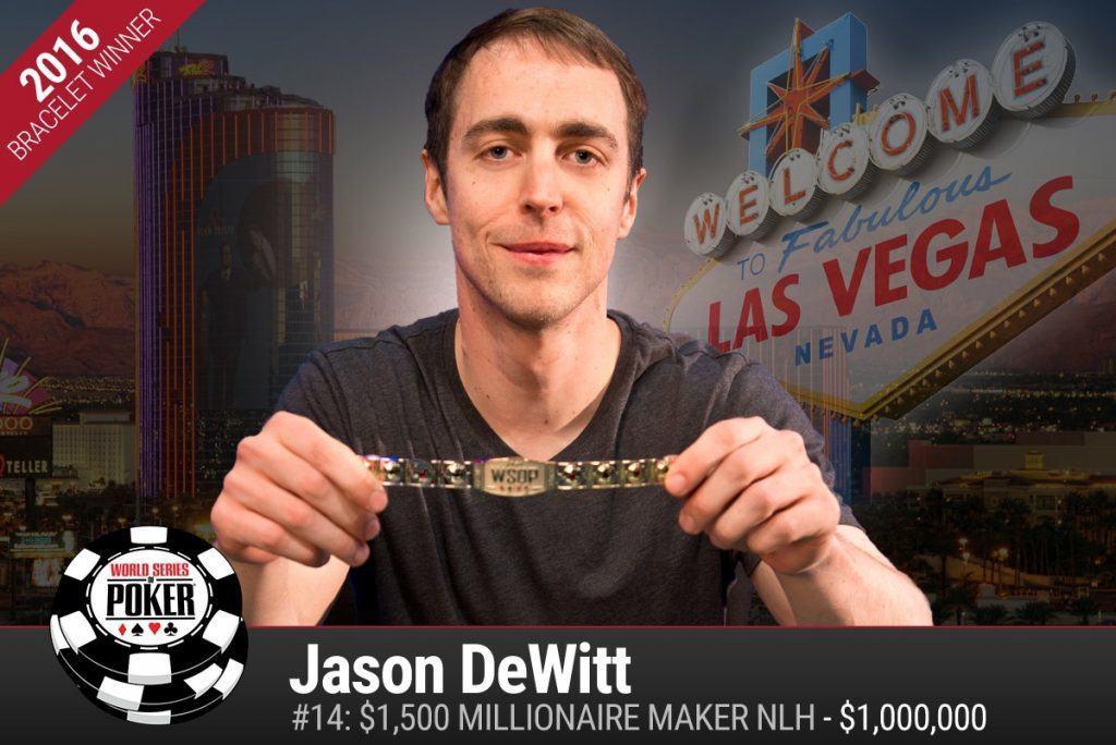 Jason Dewitt Millionaire Maker WSOP 2016