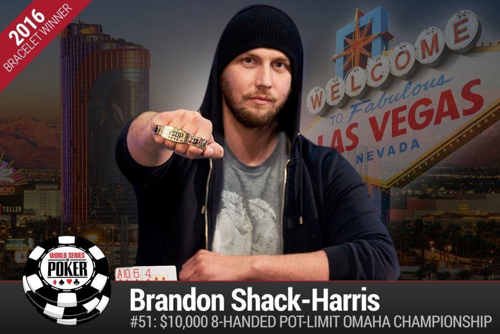 Brandon Shack-Harris WSOP 2016