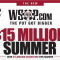 WSOP.com $15 million summer.