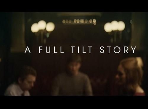 Full Tilt Story ad campaign